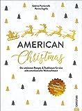 Kochbuch Weihnachten: American Christmas. Die 50 schönsten Rezepte & Traditionen...