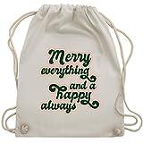 Weihnachten & Silvester - Merry everything and a happy always - Unisize - Naturweiß...