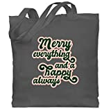 Weihnachten & Silvester - Merry everything and a happy always - Unisize - Dunkelgrau...