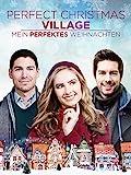 Perfect Christmas Village - Mein perfektes Weihnachten