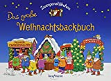 Zwergenstübchen Das große Weihnachtsbackbuch (Zwergenstübchen - Backbücher und...