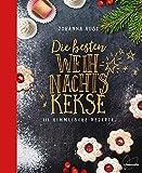 Die besten Weihnachtskekse: 111 himmlische Rezepte. So gelingen Vanillekipferl,...